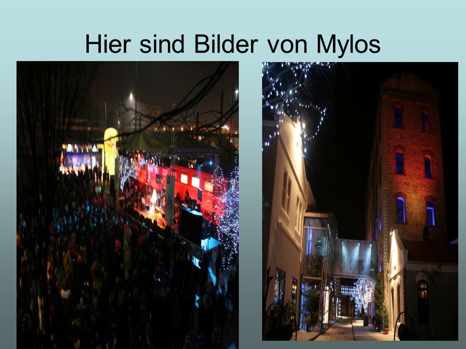 Hier sind Bilder von Mylos