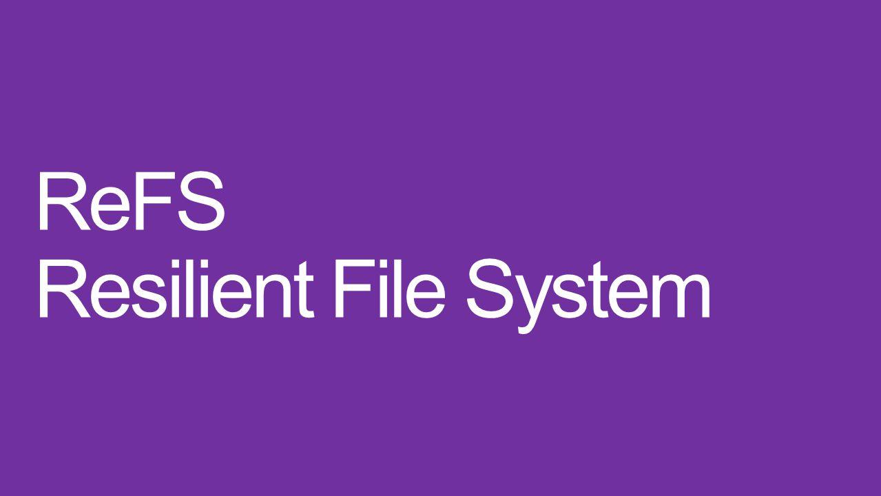 ReFS Integrität Verfügbarkeit Skalierbarkeit Proaktive Fehlererkennung