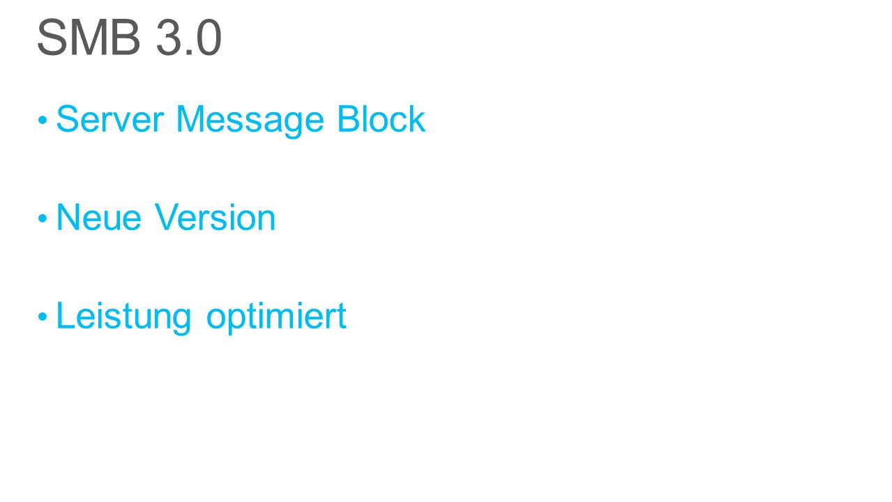 Server Message Block Neue Version Leistung optimiert