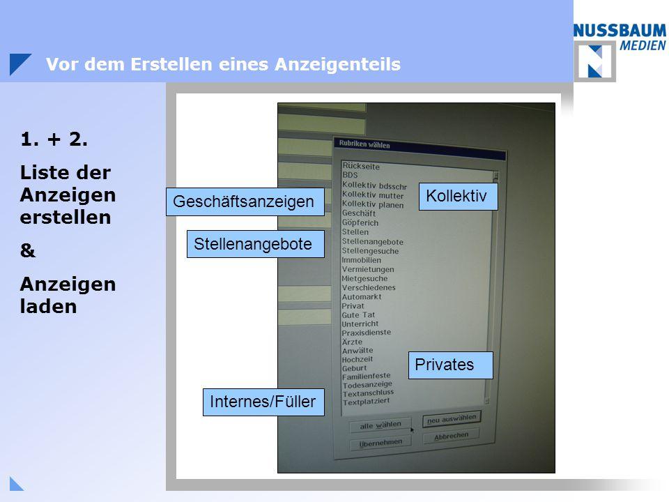 Stellenangebote Kollektiv Privates Internes/Füller Geschäftsanzeigen Vor dem Erstellen eines Anzeigenteils 1.