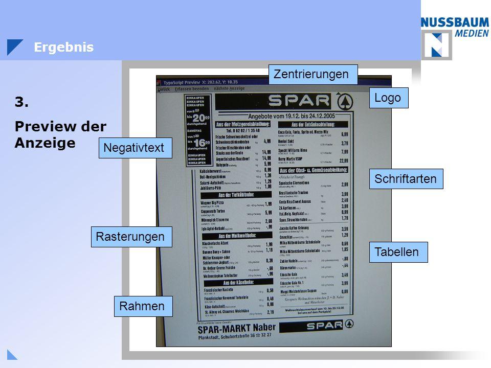 Ergebnis 3. Preview der Anzeige Logo Tabellen Rasterungen Schriftarten Zentrierungen Rahmen Negativtext