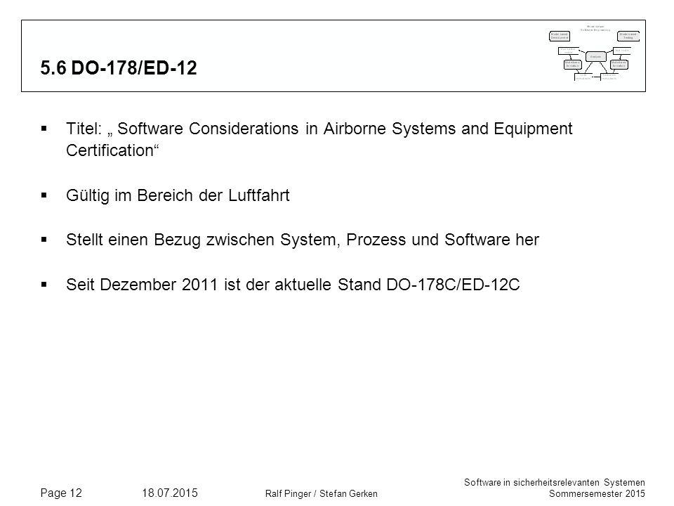 "Software in sicherheitsrelevanten Systemen Sommersemester 2015 18.07.2015 Ralf Pinger / Stefan Gerken Page 12 5.6 DO-178/ED-12  Titel: "" Software Con"