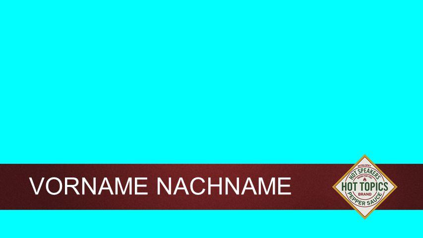 Background VORNAME NACHNAME