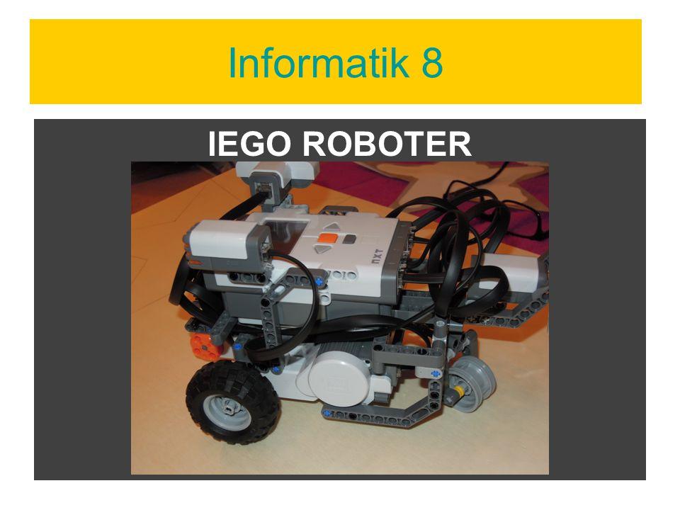 Informatik 8 lEGO ROBOTER