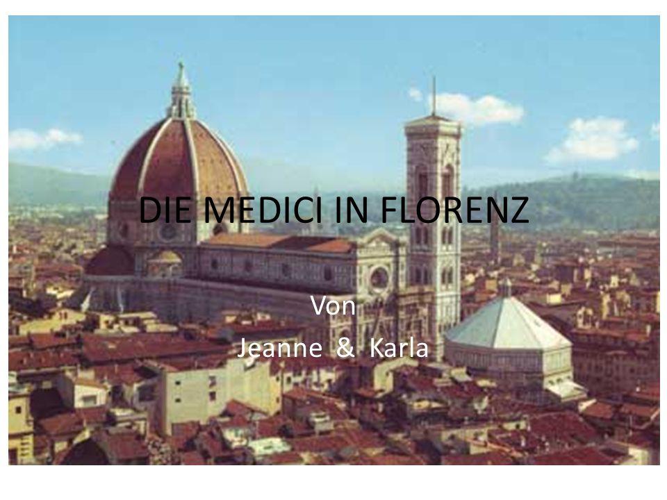 DIE MEDICI IN FLORENZ Von Jeanne & Karla