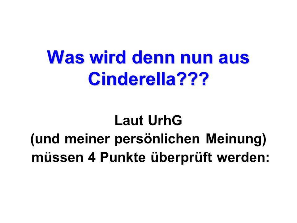 Was wird denn nun aus Cinderella??.