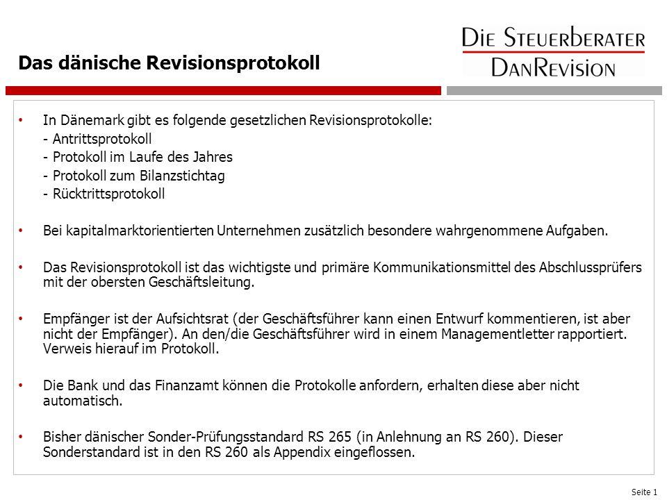 Das dänische Revisionsprotokoll In Dänemark gibt es folgende gesetzlichen Revisionsprotokolle: - Antrittsprotokoll - Protokoll im Laufe des Jahres - P