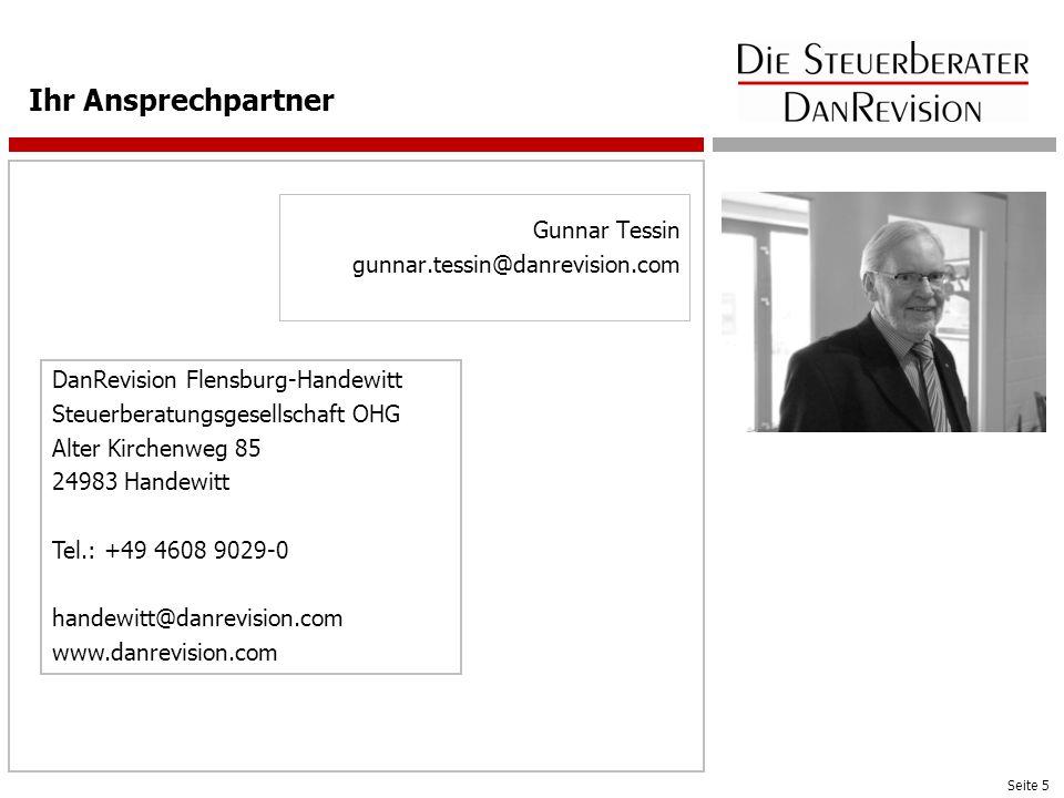 Seite 5 Gunnar Tessin gunnar.tessin@danrevision.com Ihr Ansprechpartner Platzhalter für Foto Ansprechpartner DanRevision Flensburg-Handewitt Steuerber