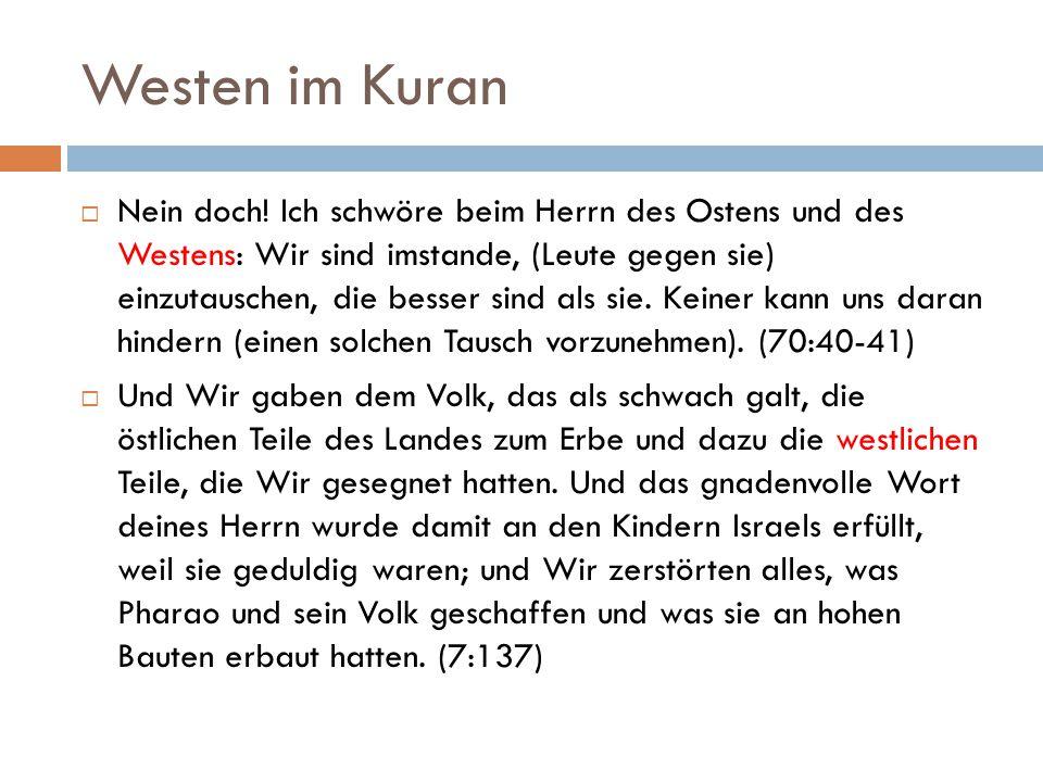 Westen im Kuran  Nein doch.