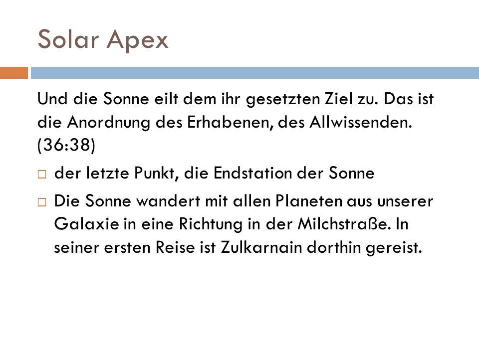 Solar Apex Und die Sonne eilt dem ihr gesetzten Ziel zu.