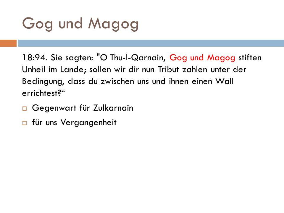 Gog und Magog 18:94.
