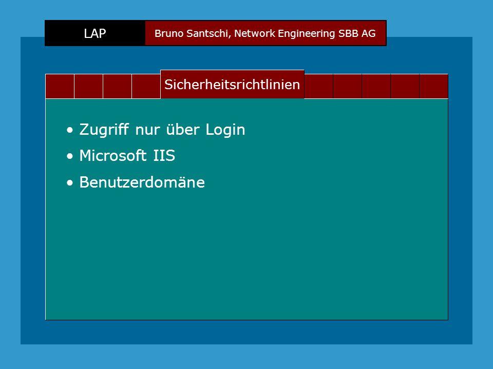 Bruno Santschi, Network Engineering SBB AG LAP Text Sicherheitsrichtlinien Zugriff nur über Login Microsoft IIS Benutzerdomäne