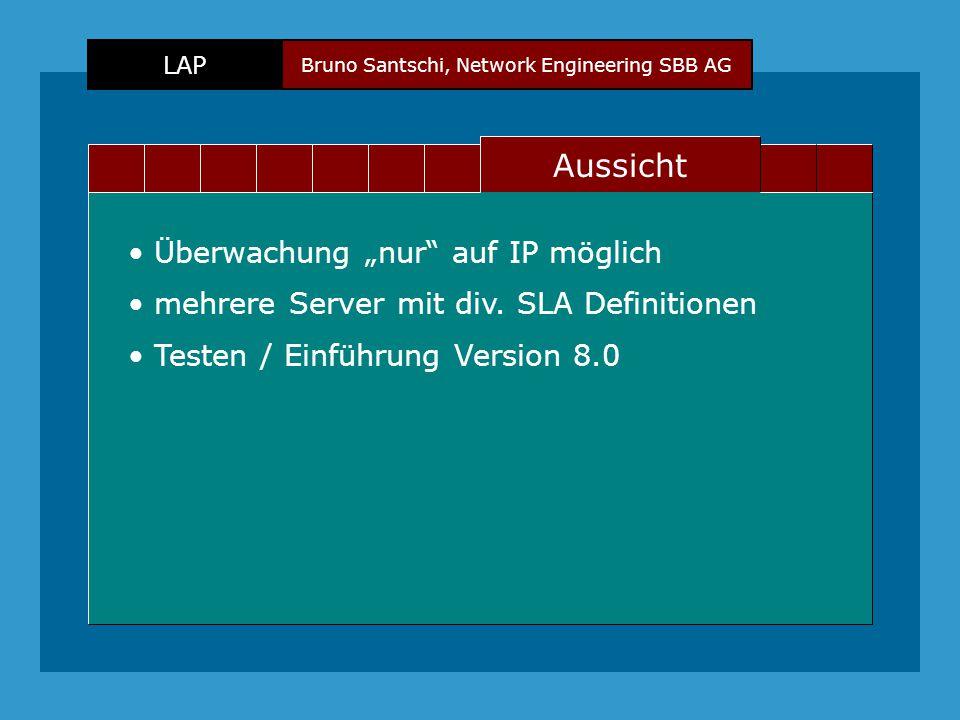 """Bruno Santschi, Network Engineering SBB AG LAP Text Aussicht Überwachung """"nur auf IP möglich mehrere Server mit div."""