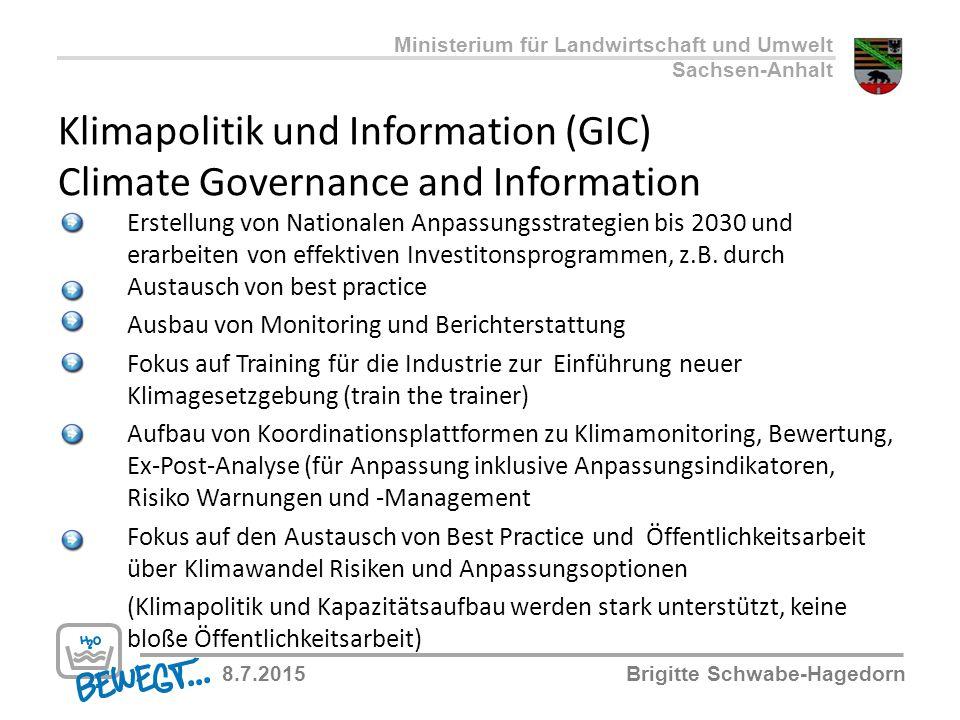 Klimapolitik und Information (GIC) Climate Governance and Information Erstellung von Nationalen Anpassungsstrategien bis 2030 und erarbeiten von effek