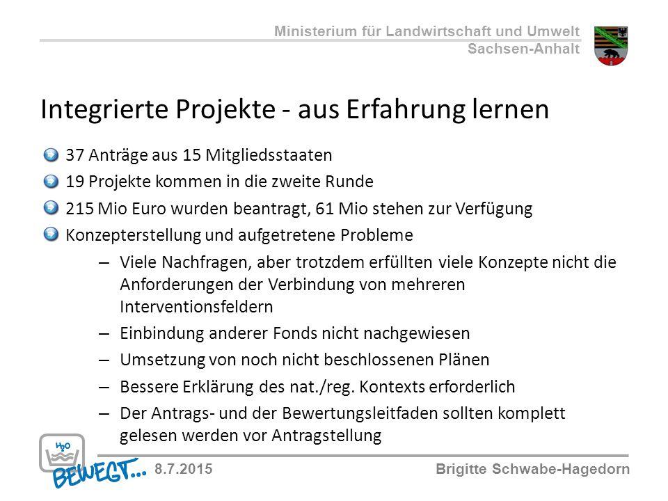 Integrierte Projekte - aus Erfahrung lernen Ministerium für Landwirtschaft und Umwelt Sachsen-Anhalt 8.7.2015Brigitte Schwabe-Hagedorn 37 Anträge aus