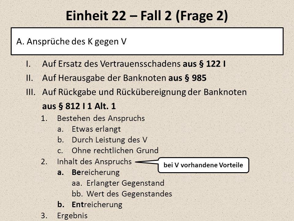 Einheit 22 – Fall 2 (Frage 2) A.
