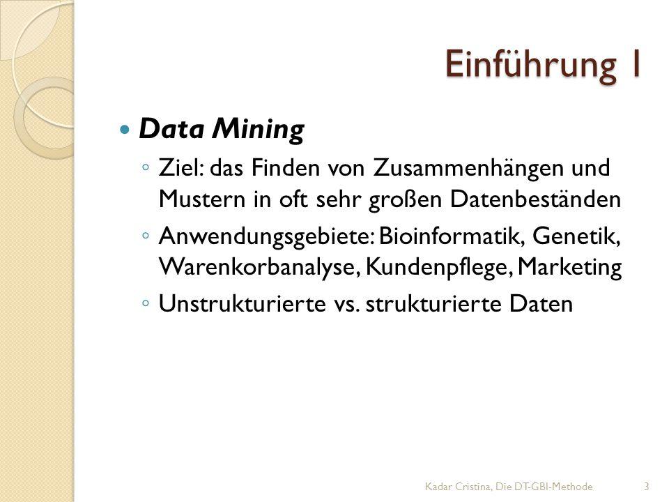Einführung 1 Data Mining ◦ Ziel: das Finden von Zusammenhängen und Mustern in oft sehr großen Datenbeständen ◦ Anwendungsgebiete: Bioinformatik, Genetik, Warenkorbanalyse, Kundenpflege, Marketing ◦ Unstrukturierte vs.