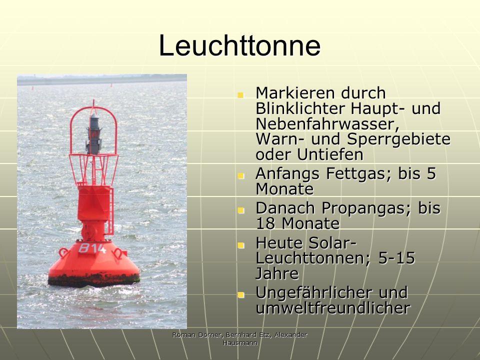 Roman Dorner, Bernhard Etz, Alexander Hausmann Leuchttonne Markieren durch Blinklichter Haupt- und Nebenfahrwasser, Warn- und Sperrgebiete oder Untief