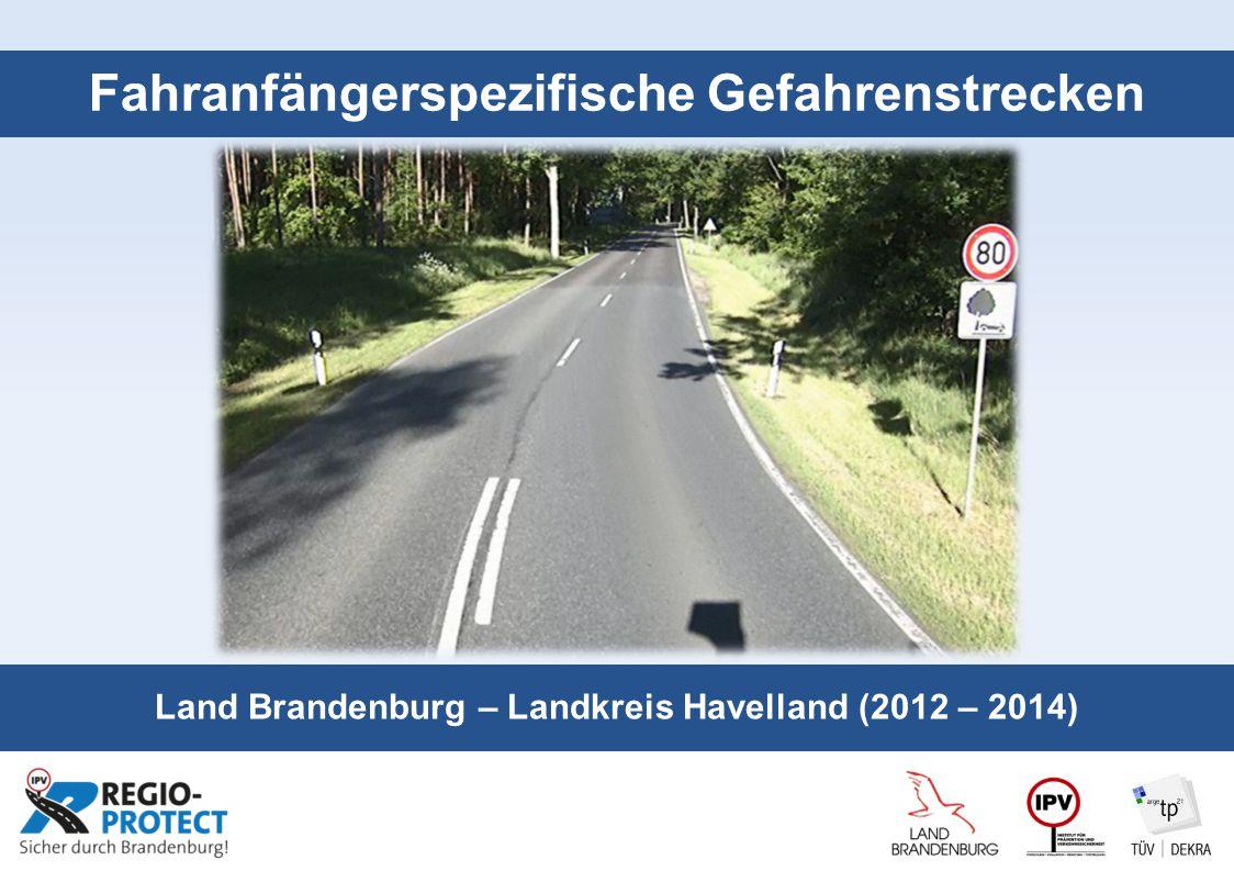 Seite 1 Fahranfängerspezifische Gefahrenstrecken Land Brandenburg – Landkreis Havelland (2012 – 2014)
