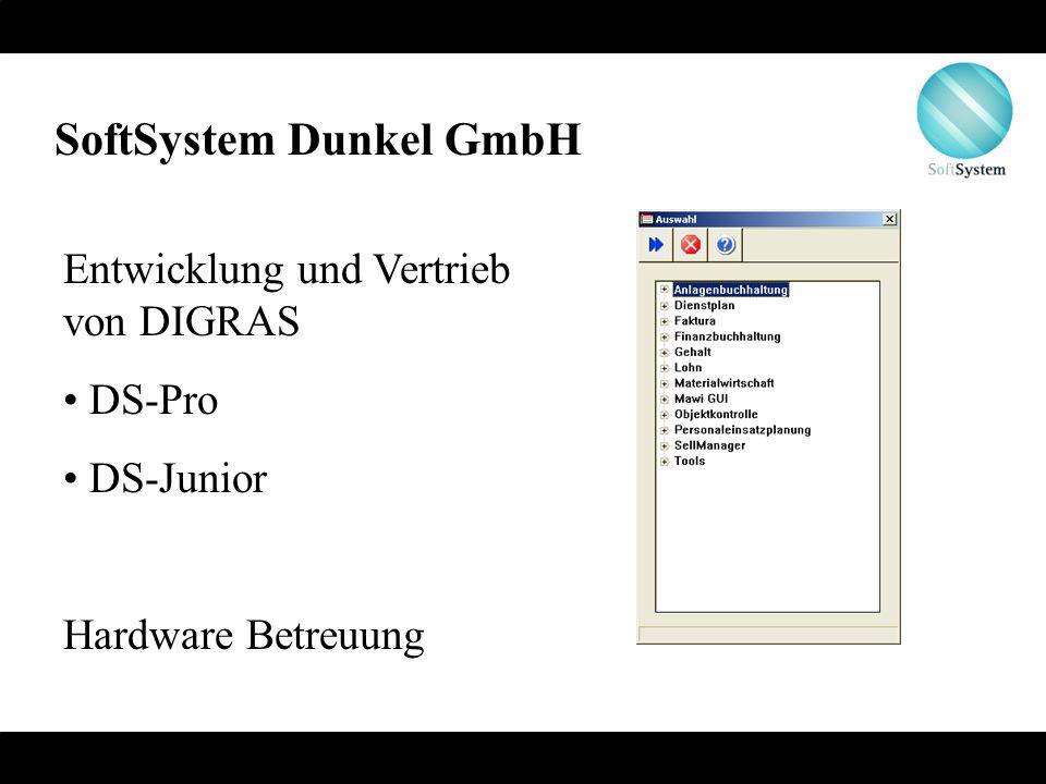 SoftSystem Dunkel GmbH Entwicklung und Vertrieb von DIGRAS DS-Pro DS-Junior Hardware Betreuung
