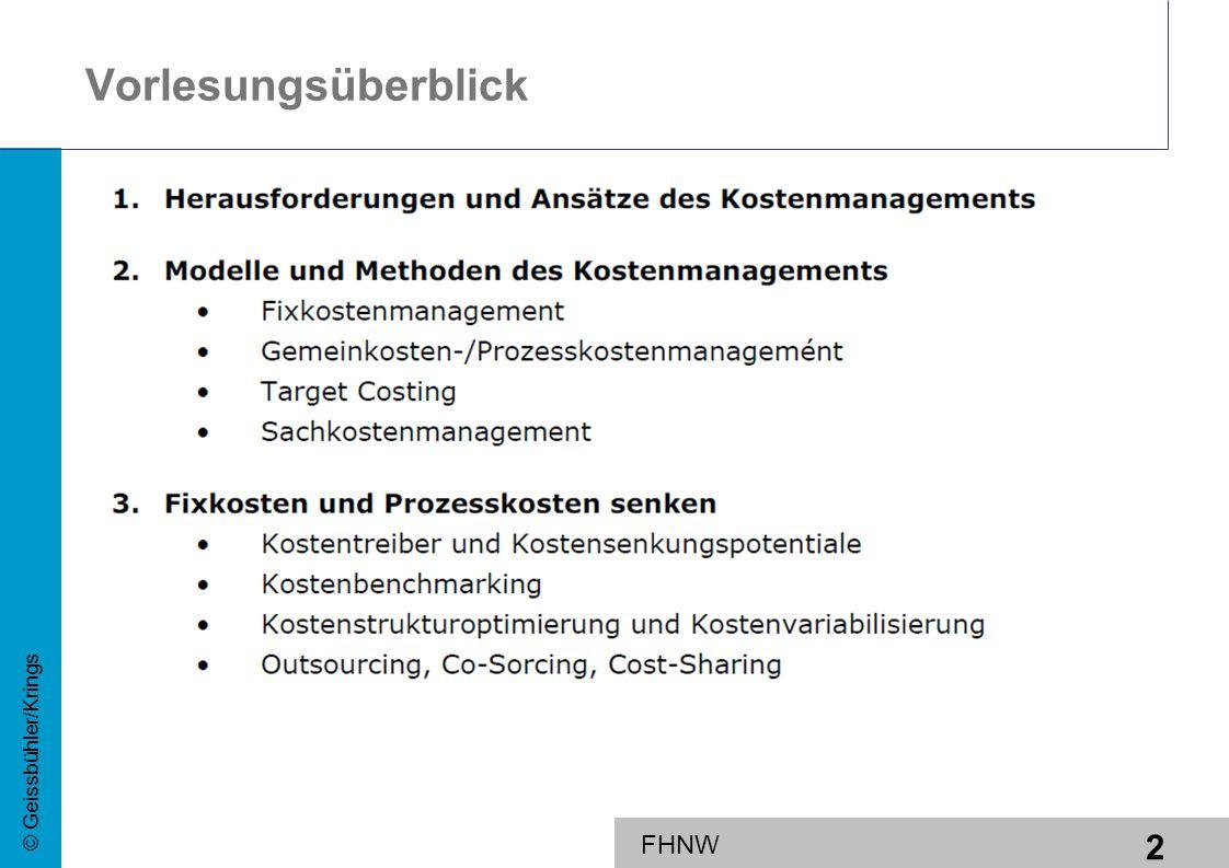 2 © Geissbühler/Krings FHNW Vorlesungsüberblick