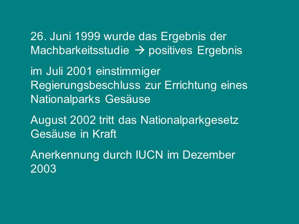 26. Juni 1999 wurde das Ergebnis der Machbarkeitsstudie  positives Ergebnis im Juli 2001 einstimmiger Regierungsbeschluss zur Errichtung eines Nation