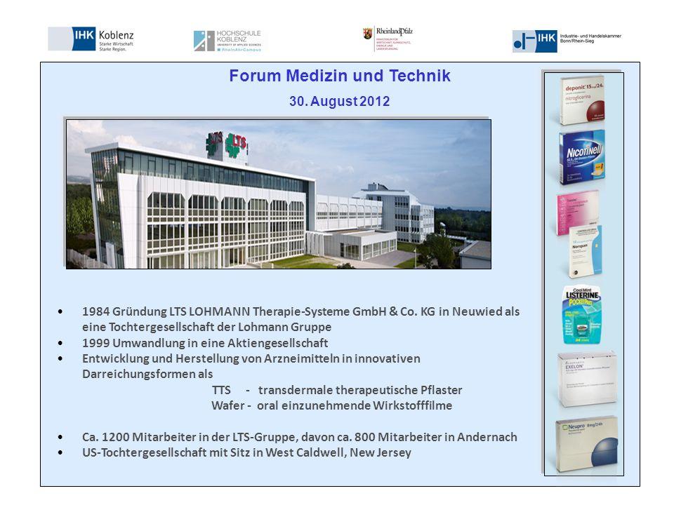 Forum Medizin und Technik 30. August 2012 1984 Gründung LTS LOHMANN Therapie-Systeme GmbH & Co.