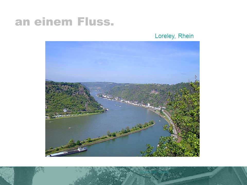 an einem Fluss. Komm mit! Level I Loreley, Rhein