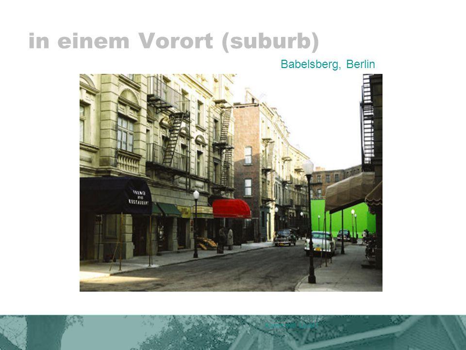 in einem Vorort (suburb) Komm mit! Level I Babelsberg, Berlin