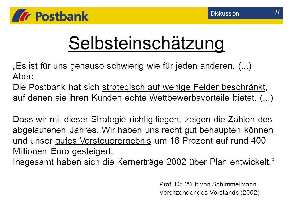 """Selbsteinschätzung """"Es ist für uns genauso schwierig wie für jeden anderen. (...) Aber: Die Postbank hat sich strategisch auf wenige Felder beschränkt"""