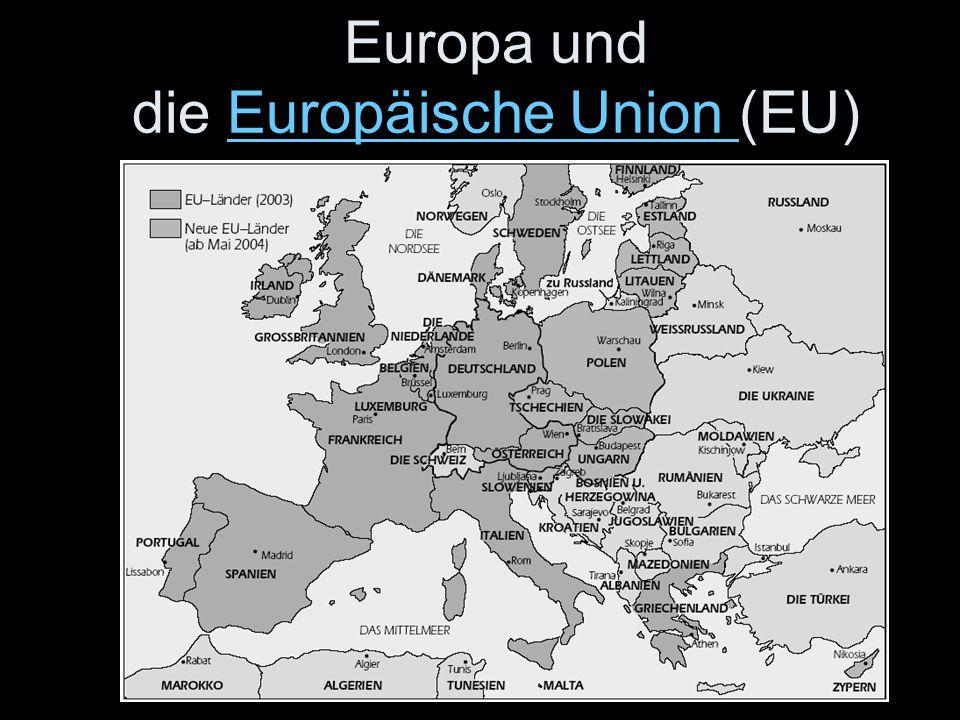 Europa und die Europäische Union (EU)Europäische Union