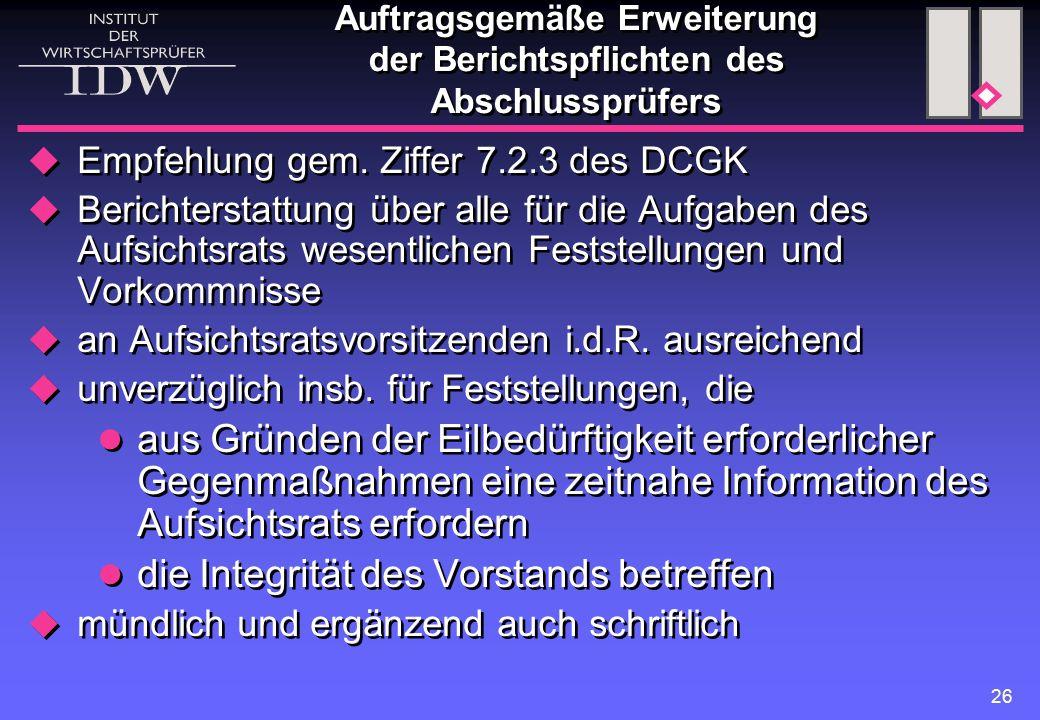 26 Auftragsgemäße Erweiterung der Berichtspflichten des Abschlussprüfers  Empfehlung gem.