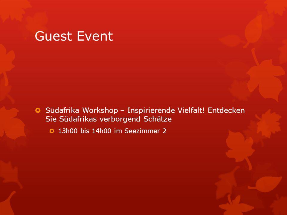 Guest Event  Südafrika Workshop – Inspirierende Vielfalt.