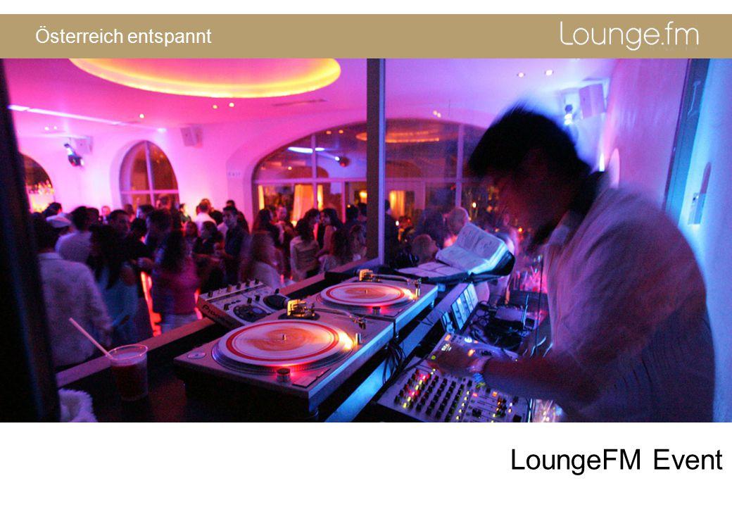 Österreich entspannt LoungeFM Event
