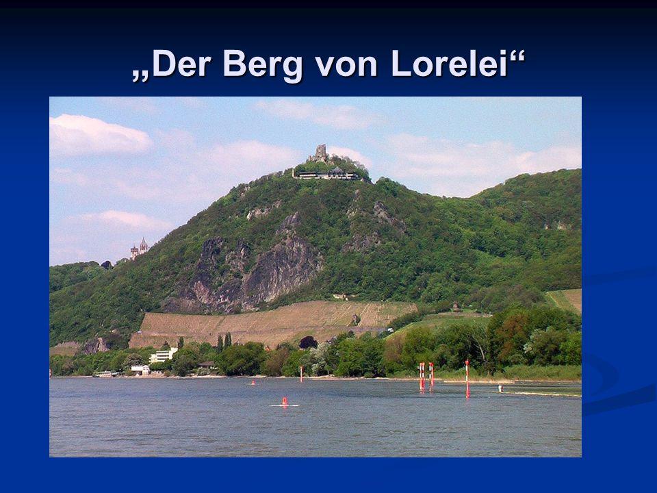 """"""" Der Berg von Lorelei"""