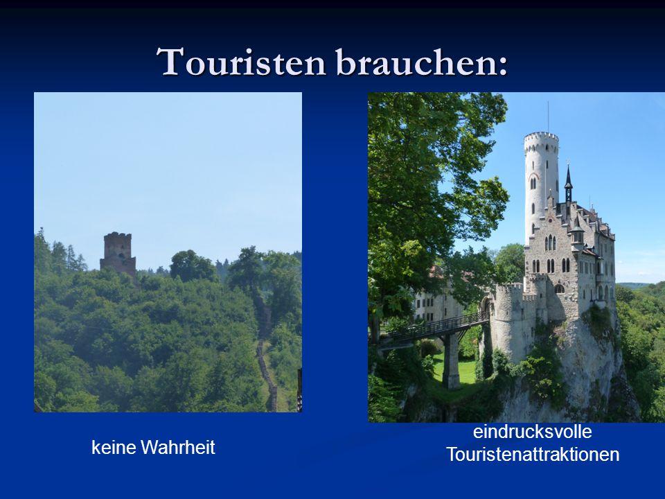 Touristen brauchen: keine Wahrheit eindrucksvolle Touristenattraktionen