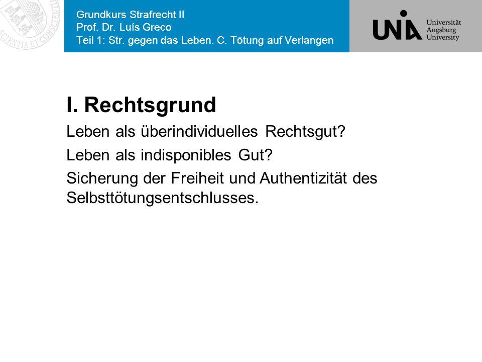 Grundkurs Strafrecht II Prof.Dr. Luís Greco Teil 1: Str.