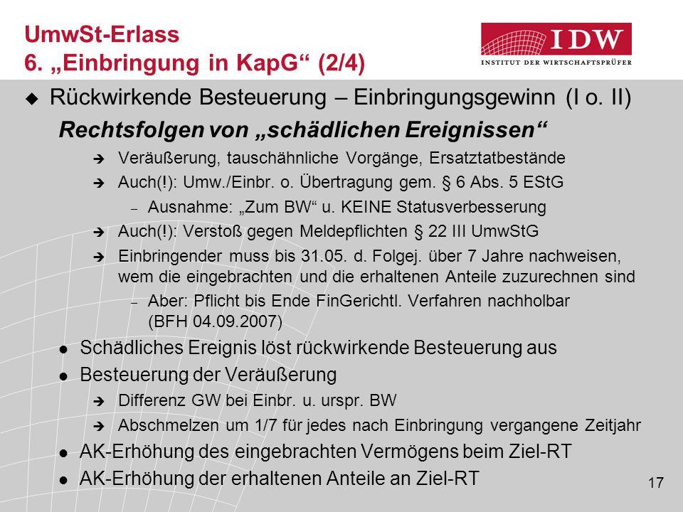 """17  Rückwirkende Besteuerung – Einbringungsgewinn (I o. II) Rechtsfolgen von """"schädlichen Ereignissen""""  Veräußerung, tauschähnliche Vorgänge, Ersatz"""