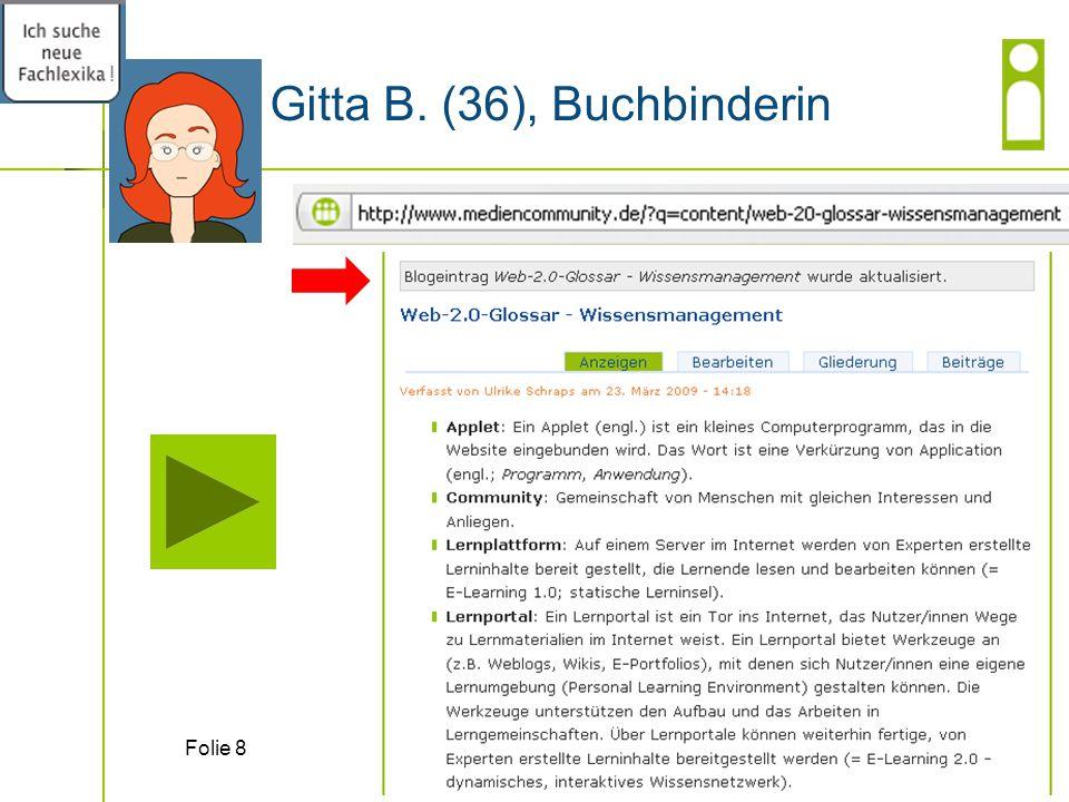 Gitta B. (36), Buchbinderin Folie 8 !