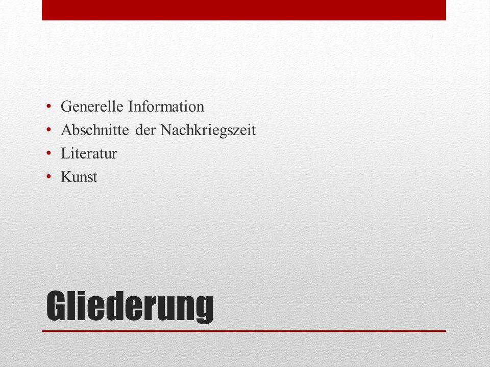Generelle Information Nach 2 Weltkrieg (bedingungslose Kapitulation der deutschen Wehrmacht 8.