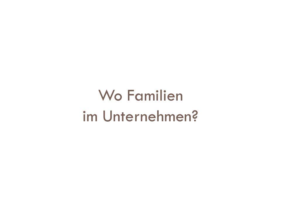 Wo Familien im Unternehmen?