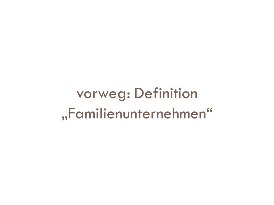 """vorweg: Definition """"Familienunternehmen"""""""