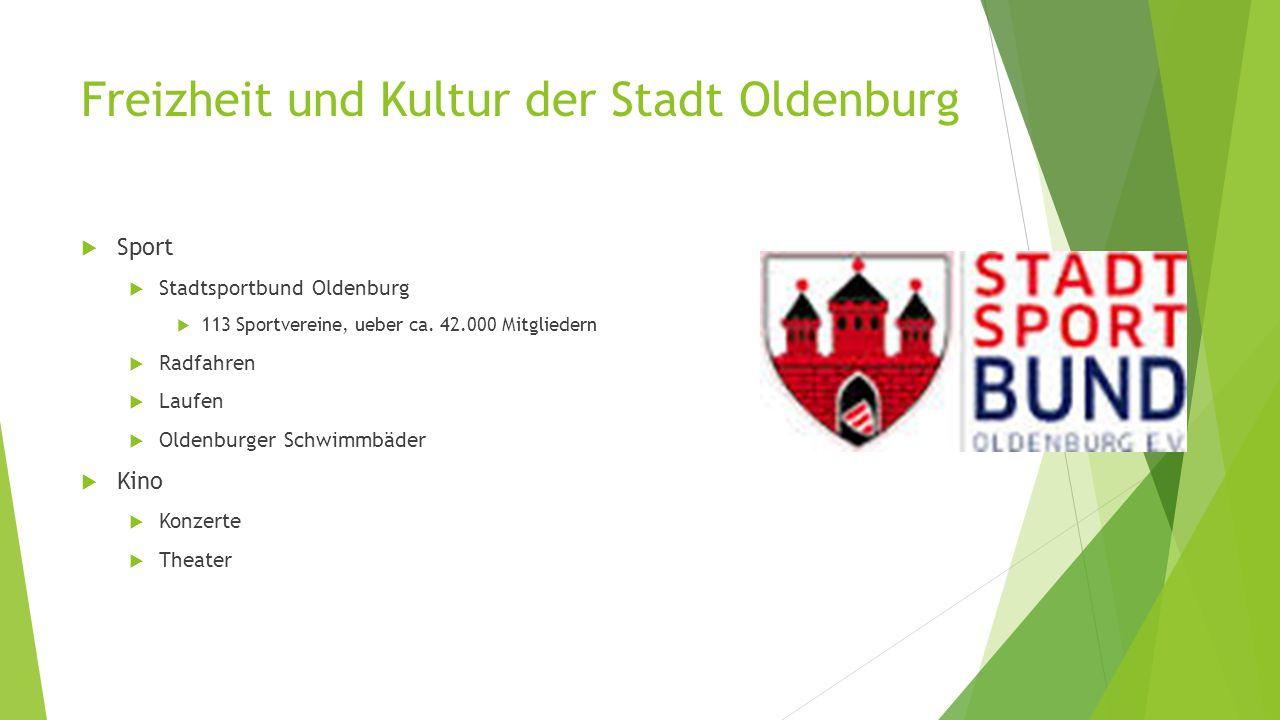 Freizheit und Kultur der Stadt Oldenburg  Sport  Stadtsportbund Oldenburg  113 Sportvereine, ueber ca.