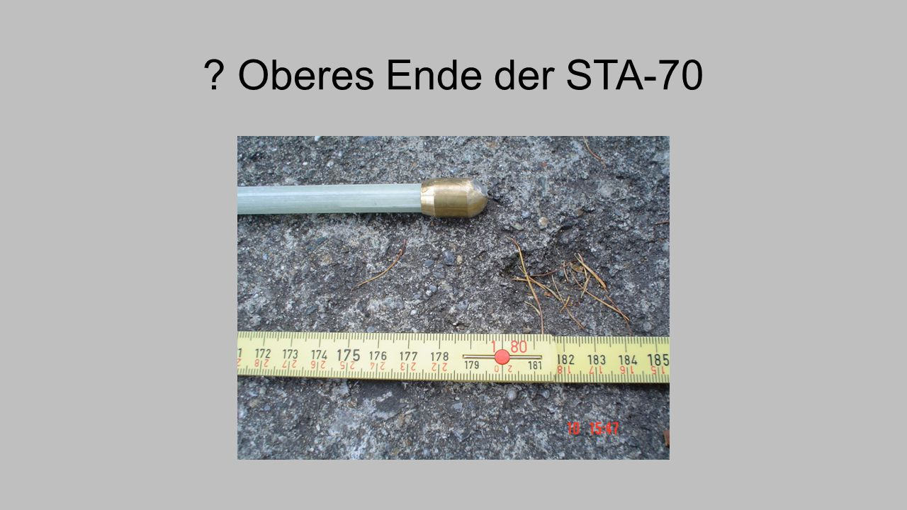 ? Oberes Ende der STA-70