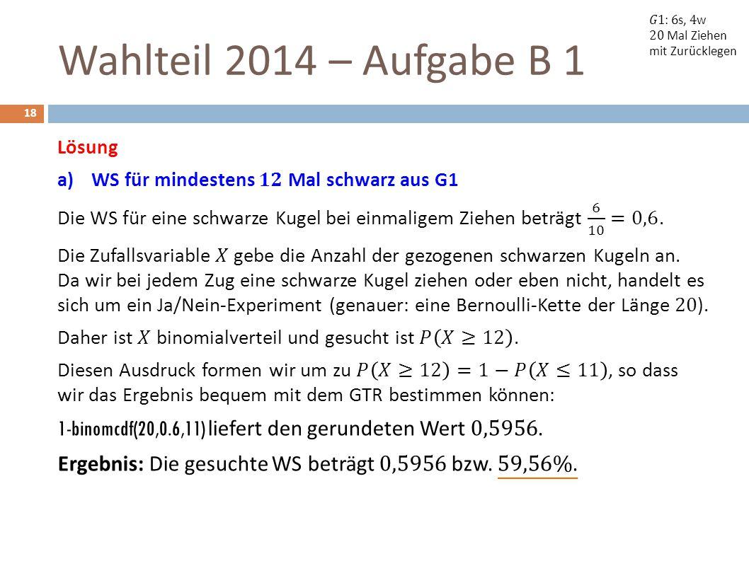 Wahlteil 2014 – Aufgabe B 1 18