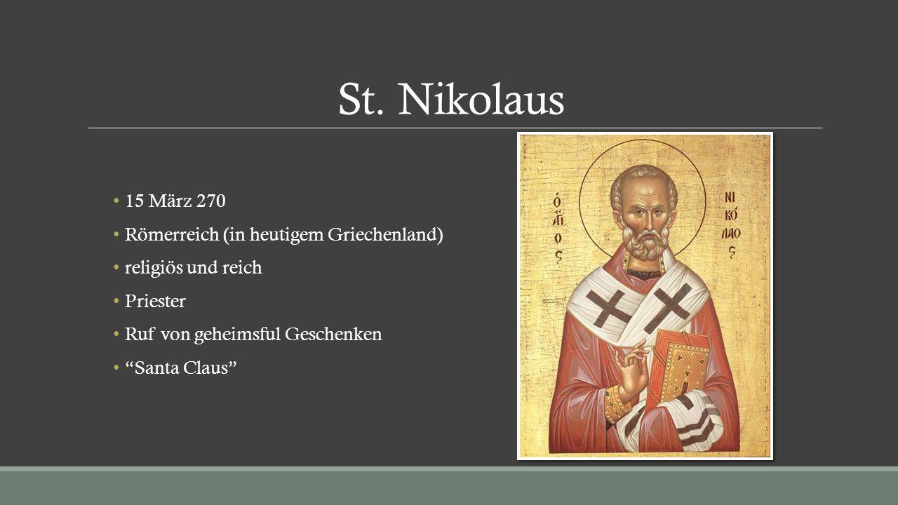 """St. Nikolaus 15 März 270 Römerreich (in heutigem Griechenland) religiös und reich Priester Ruf von geheimsful Geschenken """"Santa Claus"""""""