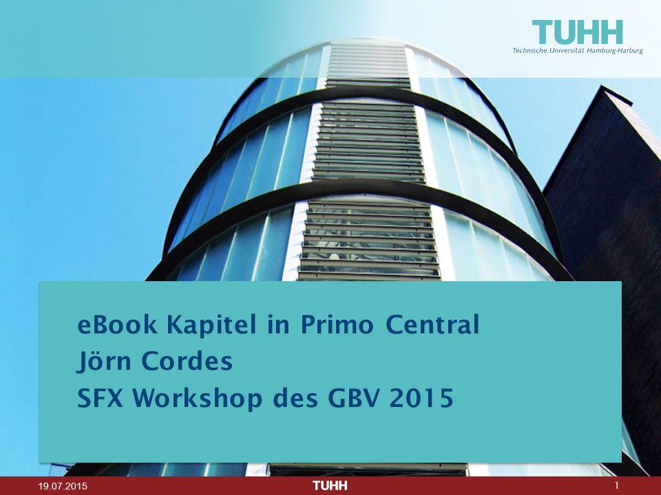 2 19.07.2015 eBook Kapiteldatensätze in TUBfind und Worldcat Inhalte von Primo CentralPrüfen des Ist-ZustandesMethodik