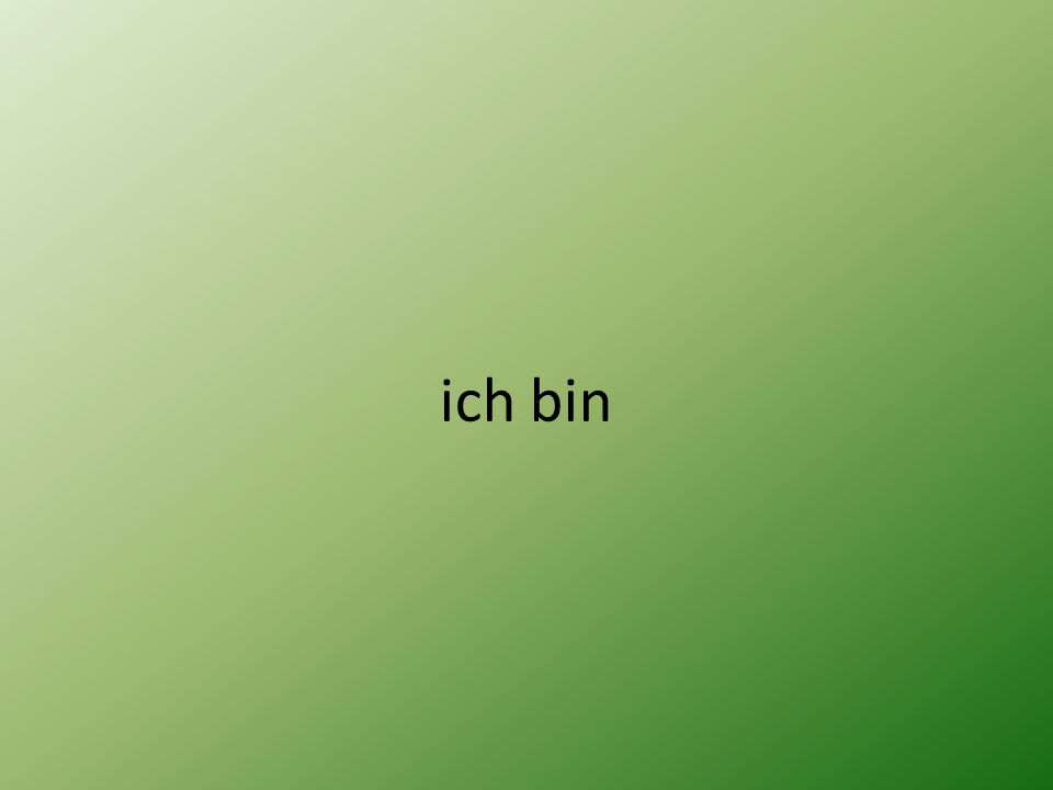 Indikativ Perfektdeutsche Übersetzung 1.Person Singular fu-iich bin gewesen 2.
