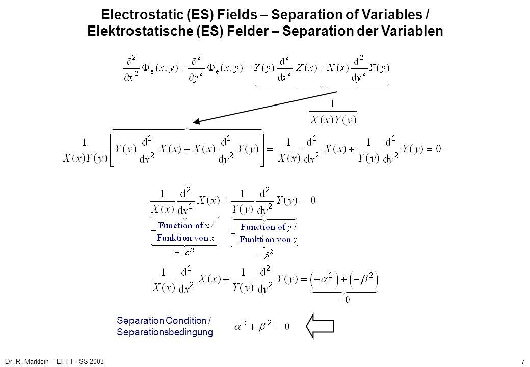 Dr. R. Marklein - EFT I - SS 20037 ES Fields / ES Felder Poisson and Laplace Equation / Poisson- und Laplace-Gleichung (3) Electrostatic (ES) Fields –