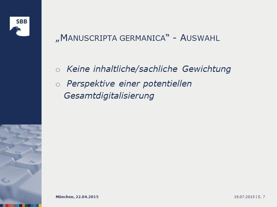 """M ANUSCRIPTA GERMANICA - E RGEBNISSE 19.07.2015 |München, 22.04.2015S. 18"